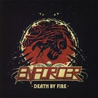 ENFORCER - Death By Fire CD