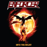 ENFORCER - Into The Night CD