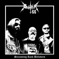 BUNKER 66 - Screaming Rock Believers CD