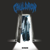 CAULDRON - In Ruin CD