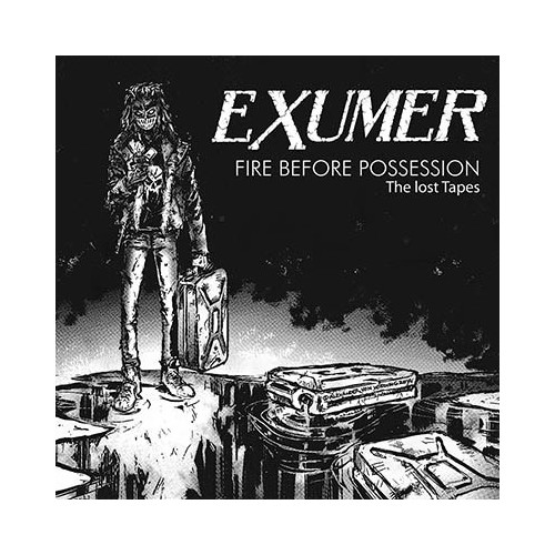 EXUMER - Fire Before Possession: The Lost Tapes CD
