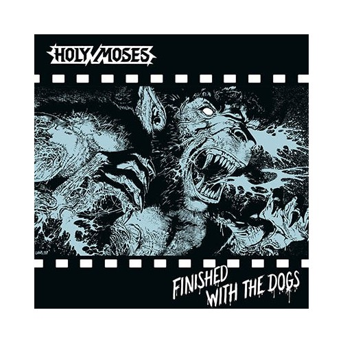 HOLY MOSES - Finished with the Dogs CD