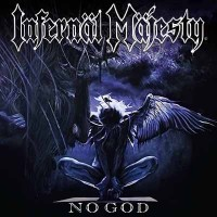 INFERNAL MAJESTY - No God CD DIGIPAK