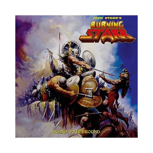 JACK STARR'S BURNING STARR - Stand Your Ground CD