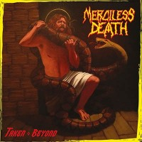 MERCILESS DEATH - Taken Beyond CD