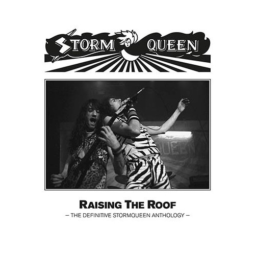 STORMQUEEN - Raising the Roof CD