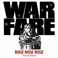 WARFARE - Noise, Noise, Noise (The Lost Demos) CD