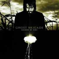 GHOST BRIGADE - Guided By Fire CD