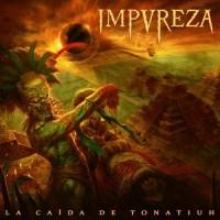 IMPUREZA - La Caída De Tonatiuh CD DIGIPAK