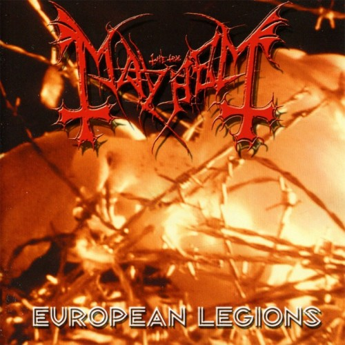 MAYHEM - European Legions CD