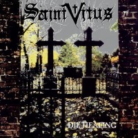SAINT VITUS - Die Healing [2013 reissue] CD