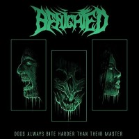 BENIGHTED - Dogs Always Bite Harder Than Their Master CD DIGIPAK