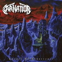 CARNATION - Chapel Of Abhorrence CD