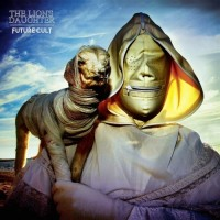THE LION'S DAUGHTER - Future Cult CD