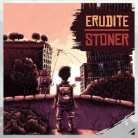 ERUDITE STONER - Erudite Stoner CD DIGIPAK