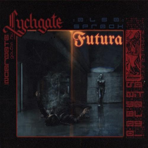 LYCHGATE - Also Sprach Futura MCD DIGIPAK