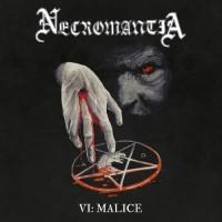 NECROMANTIA - VI: Malice CD