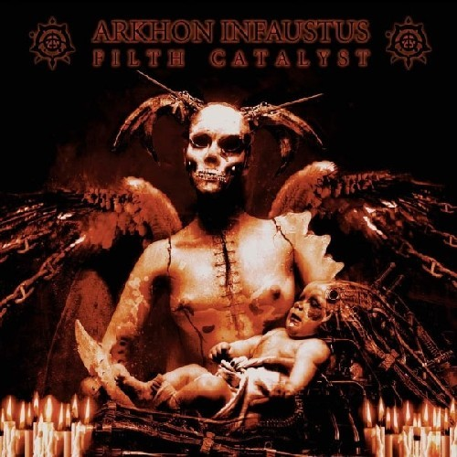 ARKHON INFAUSTUS - Filth Catalyst CD