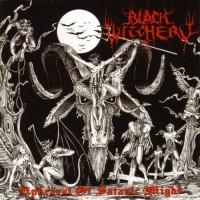 BLACK WITCHERY - Upheaval Of Satanic Might CD
