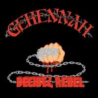 GEHENNAH - Decibel Rebel CD