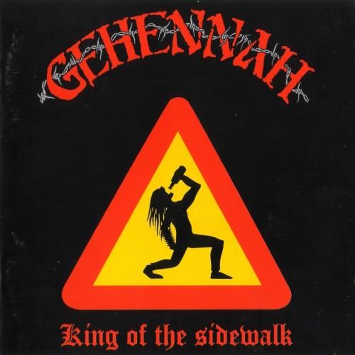GEHENNAH - King of the Sidewalk CD