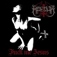 MARDUK - Fuck Me Jesus CD EP