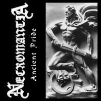 NECROMANTIA - Ancient Pride CD