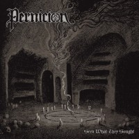 PERNICION - Seek What They Sought CD