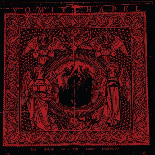 VOMITCHAPEL - The House Of The Lord Despoiled CD