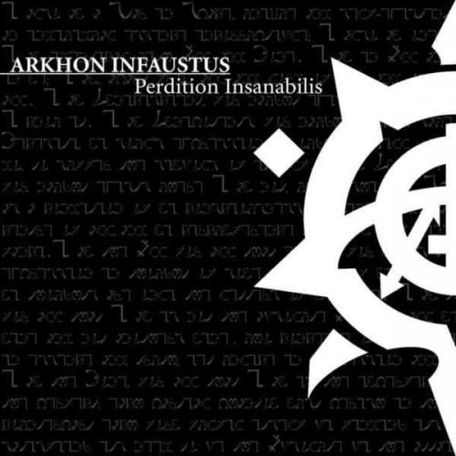 ARKHON INFAUSTUS - Perdition Insanabilis CD