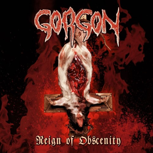 GORGON - Reign Of Obscenity CD