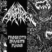 ABHOMINE - Proselyte Parasite Plague CD