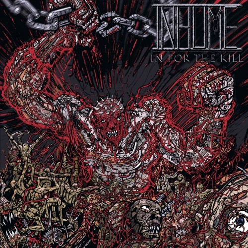 INHUME - In For The Kill CD
