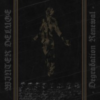 WINTER DELUGE - Degradation Renewal CD