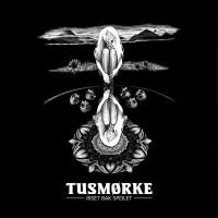 TUSMØRKE - Riset Bak Speilet CD